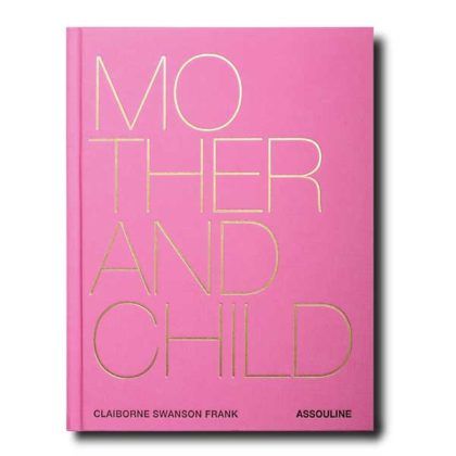 PICTOCLUB Books - MOTHER AND CHILD - Assouline